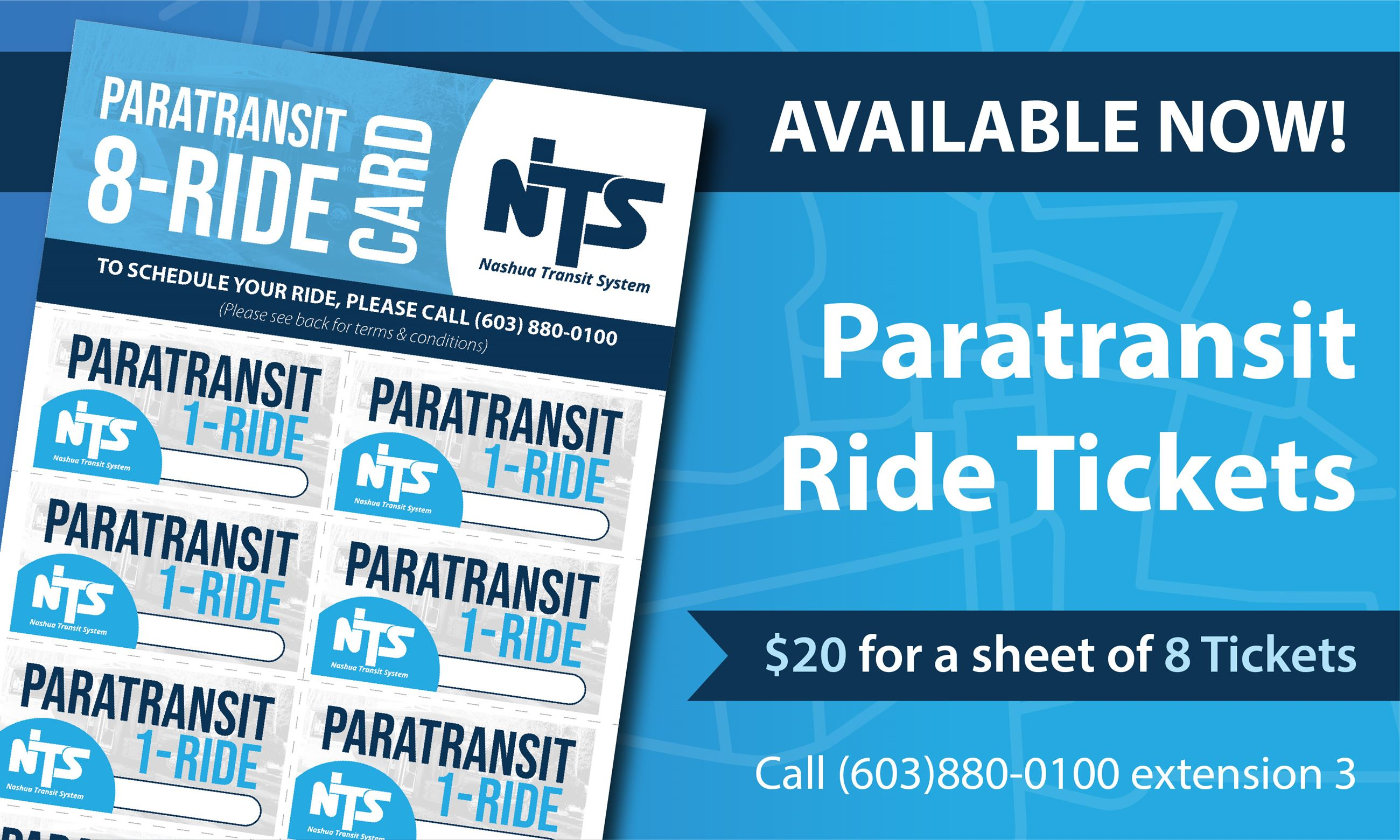Paratransit Tickets now available in sheets of 8 for $20! Call (603)880-0100 extension 3